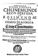Theatrum Divinae Vindictae Chunemundi Regis Perfidia Et Rosimundae Caedibus Funestum