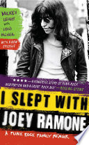 """""""I Slept with Joey Ramone: A Family Memoir"""" by Mickey Leigh, Legs McNeil"""