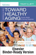Ebersole & Hess' Toward Healthy Aging - Binder Ready