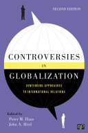 Controversies in Globalization  Contending Approaches to InternationalRelations  2nd Edition