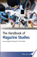 """The Handbook of Magazine Studies"" by Miglena Sternadori, Tim Holmes"