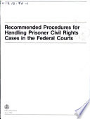 Recommended Procedures For Handling Prisoner Civil Rights Cases In The Federal Courts