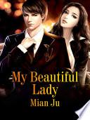 My Beautiful Lady Book