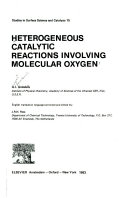 Heterogeneous Catalytic Reactions Involving Molecular Oxygen Book PDF