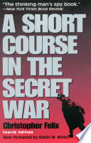 A Short Course in the Secret War Book