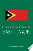 Historical Dictionary of East Timor by Geoffrey C. Gunn