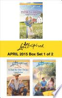 Love Inspired April 2015 - Box Set 1 of 2