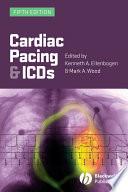"""Cardiac Pacing and ICDs"" by Kenneth A. Ellenbogen, Mark A. Wood"