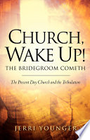 Church  Wake Up  the Bridegroom Cometh