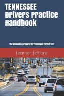TENNESSEE Drivers Practice Handbook