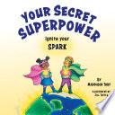 Your Secret Superpower