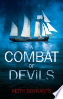 A Combat of Devils