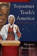 Sojourner Truth's America