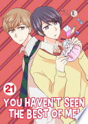You Haven t Seen The Best Of Me  Vol 21  Yaoi Manga