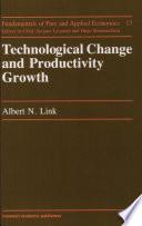 Technological Change and Productivity Growth