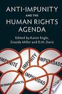 Anti Impunity And The Human Rights Agenda