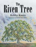 The Riven Tree