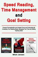 Speed Reading, Time Management and Goal Setting Pdf/ePub eBook