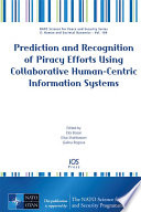 Prediction And Recognition Of Piracy Efforts Using Collaborative Human Centric Information Systems Book PDF