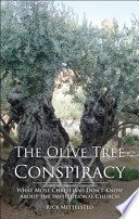The Olive Tree Conspiracy