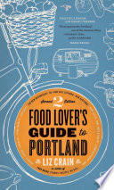 Food Lover s Guide to Portland Book