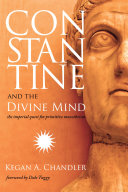 Constantine and the Divine Mind