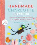 The Handmade Charlotte Playbook Book