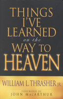 Things I ve Learned on the Way to Heaven