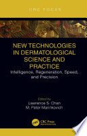 New Technologies in Dermatological Science and Practice