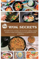 Wok Secrets