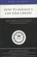 How to Manage a Law Firm Library