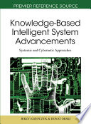 Knowledge-Based Intelligent System Advancements: Systemic and Cybernetic Approaches