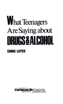 What Teenagers are Saying about Drugs   Alcohol