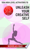 1504 High Level Activators to Unleash Your Creative Self