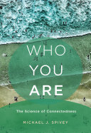 Who You Are   the Science of Connectedness