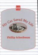 My Cat Saved My Life