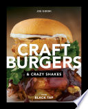 Craft Burgers and Crazy Shakes