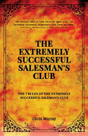The Extremely Successful Salesman s Club