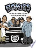 Homies  A David Gonzales Retrospective