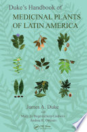 Duke s Handbook of Medicinal Plants of Latin America Book