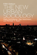 The New Urban Sociology