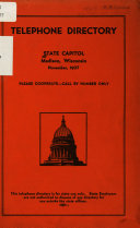 Telephone Directory  State Capitol  Madison  Wisconsin