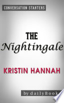 The Nightingale: by Kristin Hannah | Conversation Starters