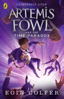Artemis Fowl and the Time Paradox ebook