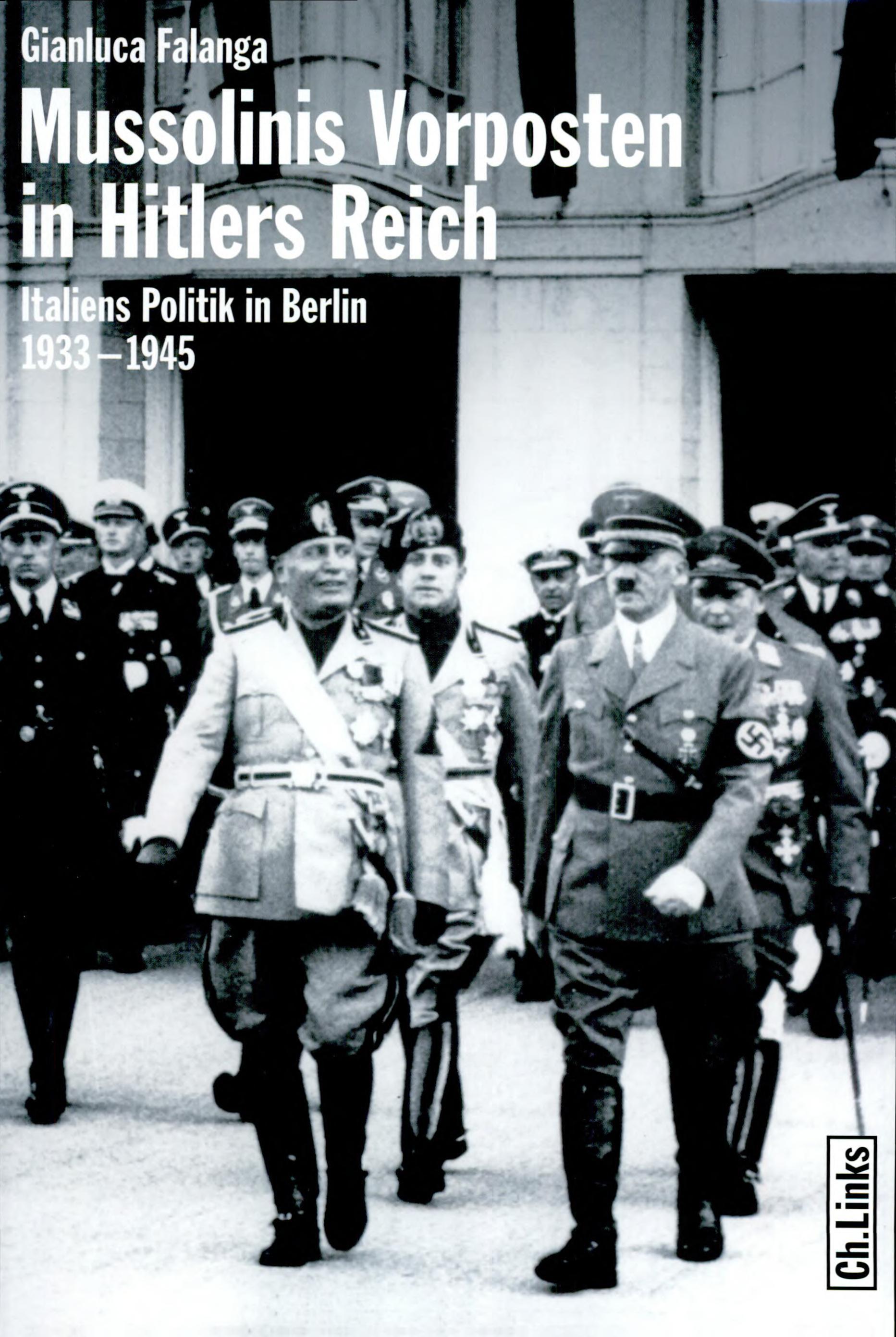 Mussolinis Vorposten in Hitlers Reich