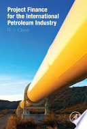 Project Finance for the International Petroleum Industry Book