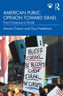 American Public Opinion toward Israel