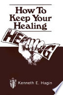 How to Keep Your Healing