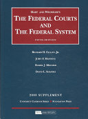 Hart And Wechsler S The Federal Courts And The Federal System Supplement