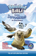 NIrV Adventure Bible Book of Devotions for Early Readers  Polar Exploration Edition